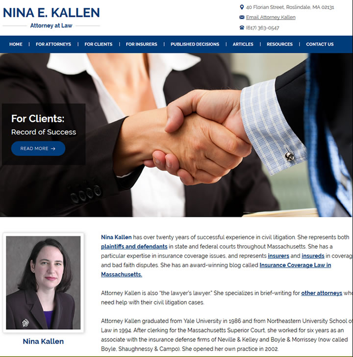 Massachusetts Lawyer Nina Kallen helps with insurance and brief writing.